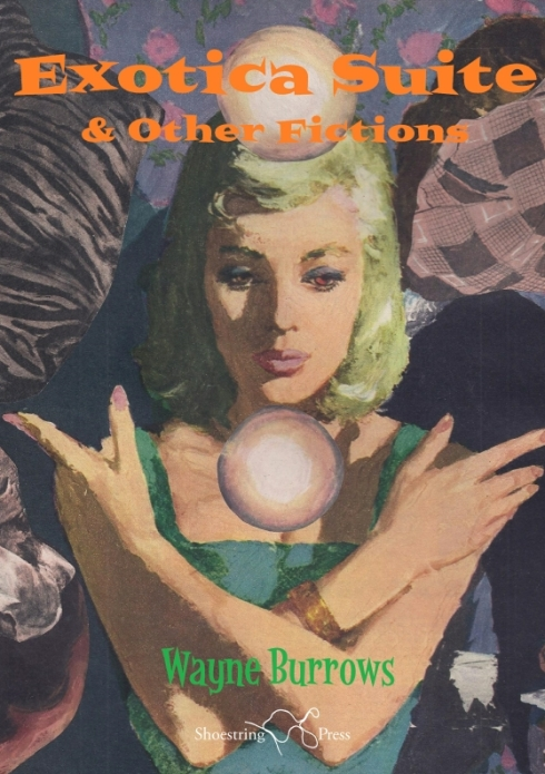 Exotica Suite & Other Fictions