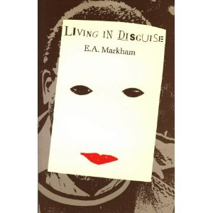 E.A. Markham: Living in Disguise (1986)