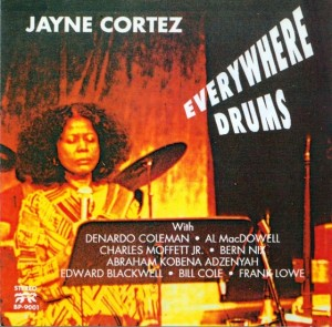 Jayne Cortez: Everywhere Drums
