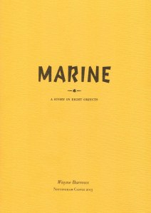 Marine - A Story in Eight Objects (Nottingham Castle, 2013) Cover design by Joff + Ollie.